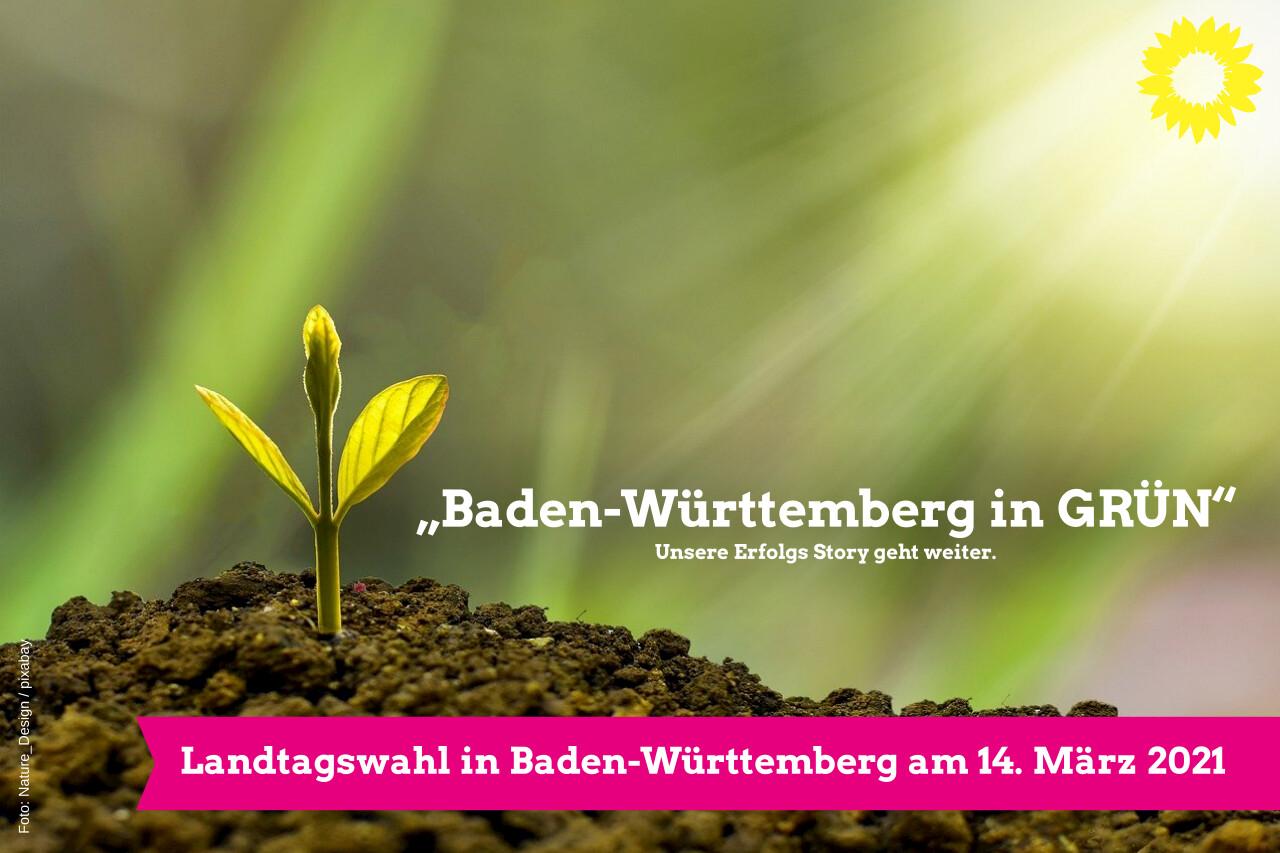 """""""Baden-Württemberg in GRÜN"""" – Unsere Erfolgs Story geht weiter."""